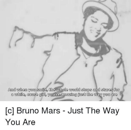 bruno mars girls and amaz and when you smile the whole world stops