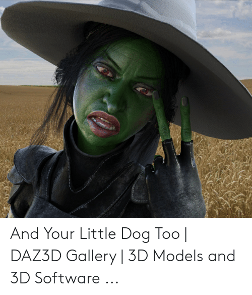 And Your Little Dog Too | DAZ3D Gallery | 3D Models and 3D