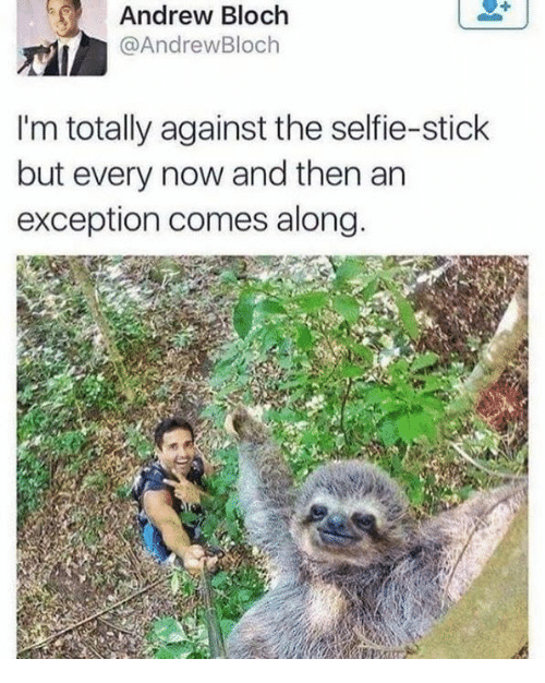 Dank, Selfie, and Selfie Stick: Andrew Bloch  @AndrewBloch  I'm totally against the selfie-stick  but every now and then an  exception comes along.