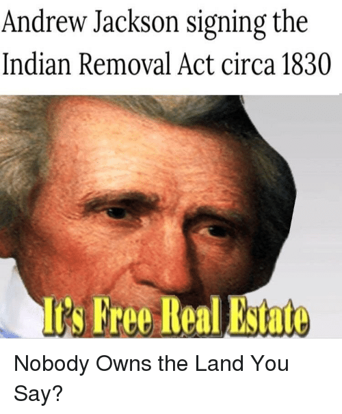 andrew jacksons indian removal policy