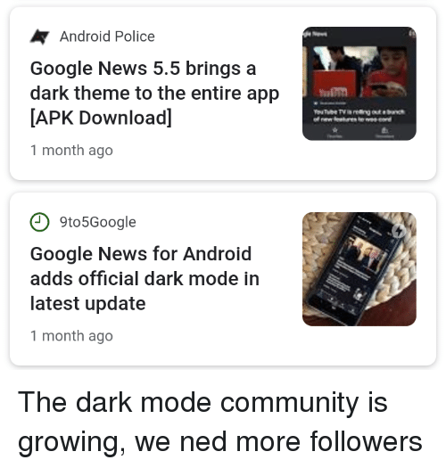 Android Police Google News 55 Brings a Dark Theme to the