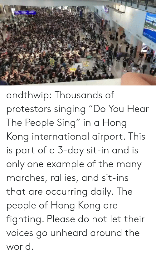 "Singing, Target, and Tumblr: andthwip: Thousands of protestors singing ""Do You Hear The People Sing"" in a Hong Kong international airport. This is part of a 3-day sit-in and is only one example of the many marches, rallies, and sit-ins that are occurring daily. The people of Hong Kong are fighting. Please do not let their voices go unheard around the world."