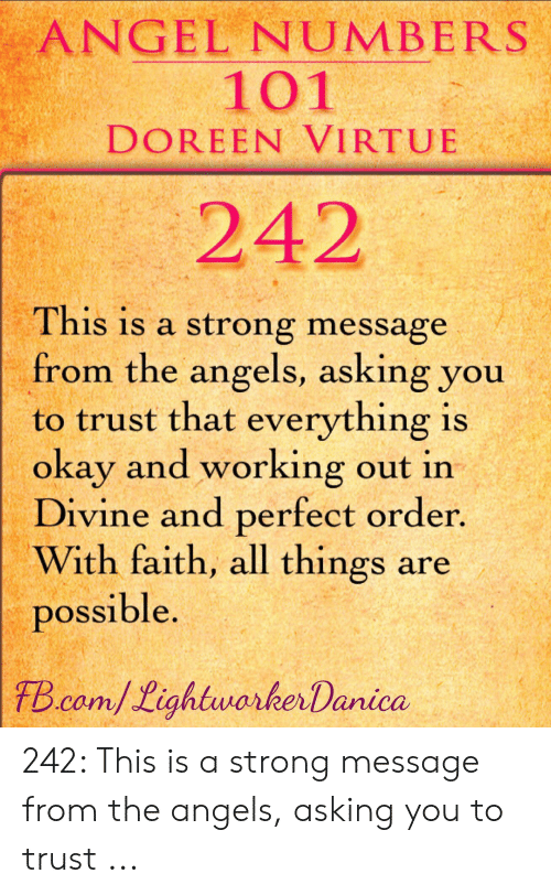 ANGEL NUMBERS 101 DOREEN VIRTUE 242 This Is a Strong Message