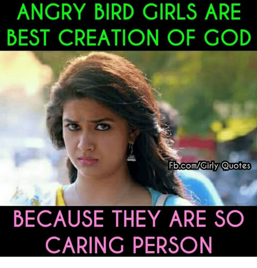 Angry Bird Girls Are Best Creation Of God Quotes Because They Are So