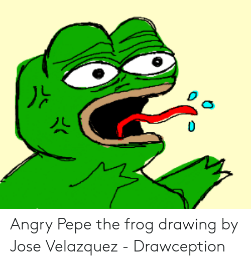 Angry Pepe The Frog Drawing By Jose Velazquez Drawception Pepe
