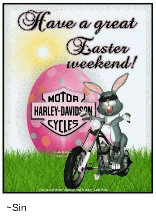 Anie a great easter weekend motor lady ride ciotti harley davidson easter memes and harley anie a great easter weekend motor lady ride m4hsunfo