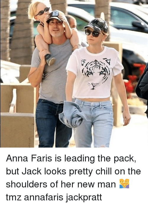 Anna, Chill, and Memes: Anna Faris is leading the pack, but Jack looks pretty chill on the shoulders of her new man 👪 tmz annafaris jackpratt