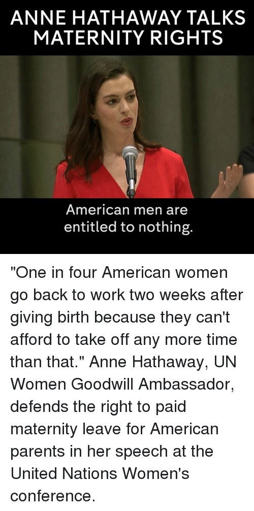 anne hathaway talks maternity rights american men are entitled to 15905952 25 best going back to work memes go back memes, go back to work