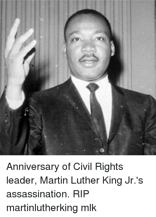 Anniversary Of Civil Rights Leader Martin Luther King Jr S