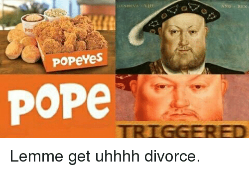 Pope Francis, Popeyes, and History: ANO REX .  Popeyes  POPe  TRIGGER