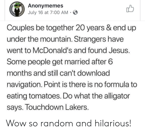 Anonymemes July 16 at 700 AM Couples Be Together 20 Years & End Up