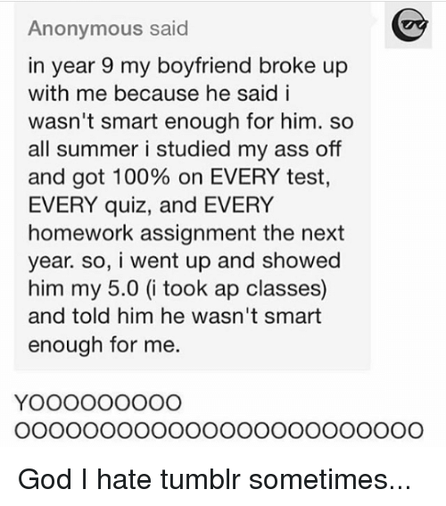 Anonymous Said in Year 9 My Boyfriend Broke Up With Me