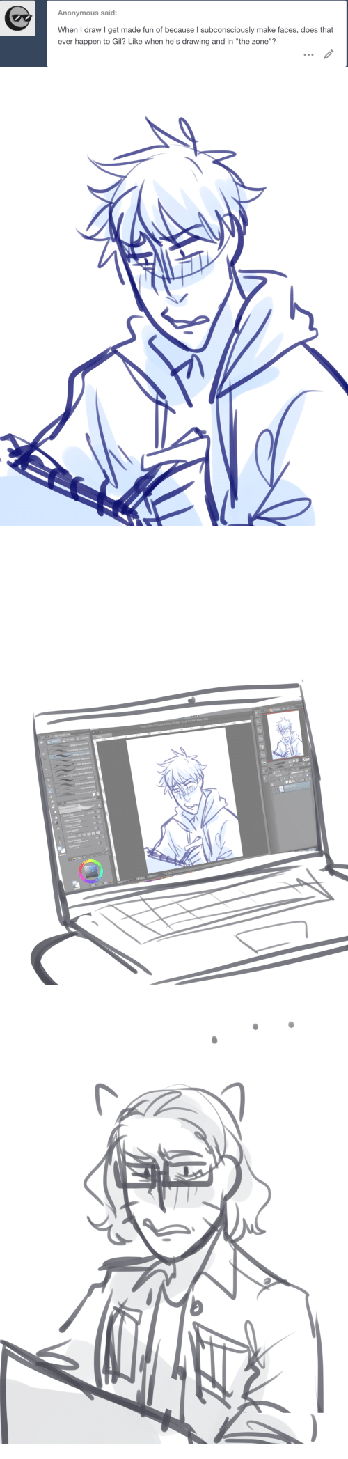 """Anonymous, Paint, and Pro: Anonymous said:  When I draw I get made fun of because I subconsciously make faces, does that  ever happen to Gil? Like when he's drawing and in """"the zone""""?   . CLIP STUDIO PAINT PRO  1png (1300 x 1700px 300dpi 822%)  40.00  70  90  89"""
