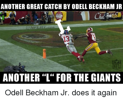 "Doe, Nfl, and Odell Beckham Jr.: ANOTHER GREAT CATCH BY ODELL BECKHAM JR  ANOTHER ""L"" FOR THE GIANTS Odell Beckham Jr. does it again"