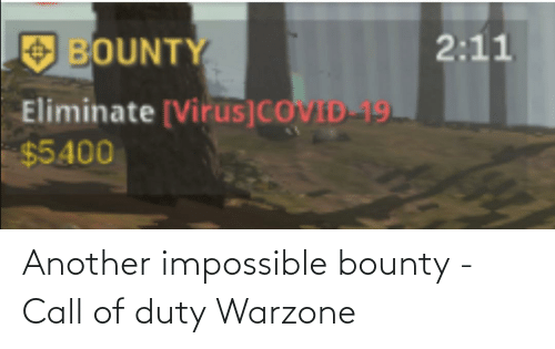 Another Impossible Bounty Call Of Duty Warzone Call Of Duty