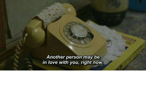 Love, Another, and May: Another person may be  in love with you, right now