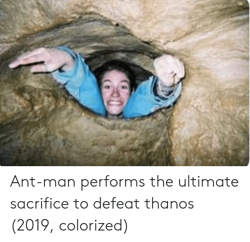 Thanos, Ant Man, and Ant: Ant-man performs the ultimate sacrifice to defeat thanos (2019, colorized)