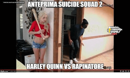 Memes, Harley, and 🤖: ANTEPRIMASUICIDESQUAD2  TaSCE  CABSCB  HARLEY QUINN VSRAPINATORE  COM