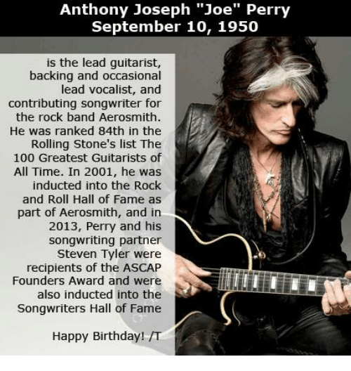 Anthony Joseph Joe Perry September 10 1950 Is The Lead Guitarist