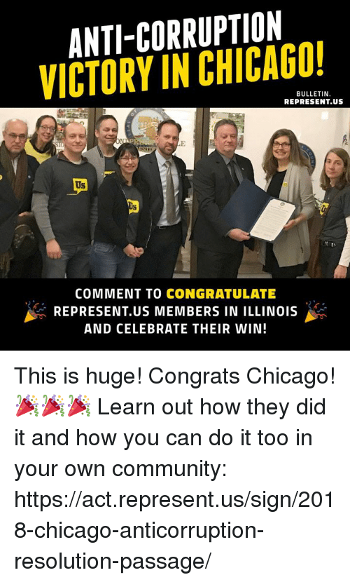 ANTI-CORRUPTION VICTORY IN CHICAGO! BULLETIN REPRESENTUS Us