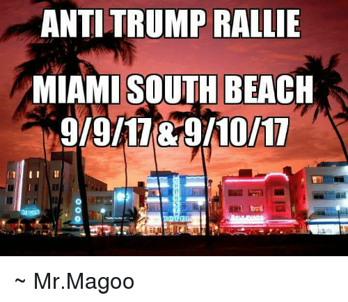 Memes Beach And Anrump Rallie Miami South G 9
