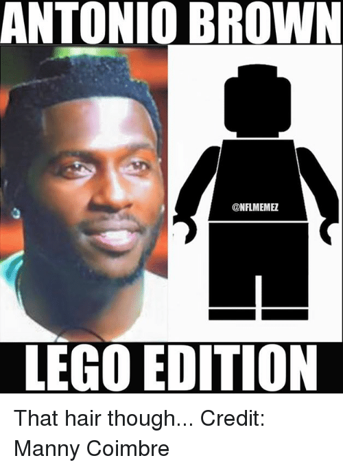 Antonio Brown Memez Lego Edition That Hair Though Credit Manny