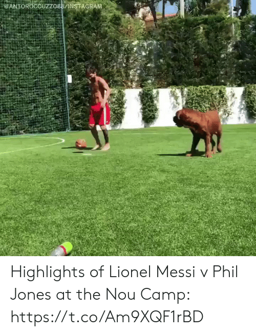 Sizzle: : @ANTOR0CCUZZO88/İNSTAGRAM Highlights of Lionel Messi v Phil Jones at the Nou Camp: https://t.co/Am9XQF1rBD