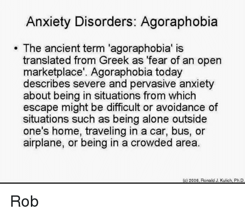 an analysis of agoraphobia the fear of the outside Other consequences of agoraphobia may include fear of person's ability to take a job outside the home or to carry out such analysis of apple inc.