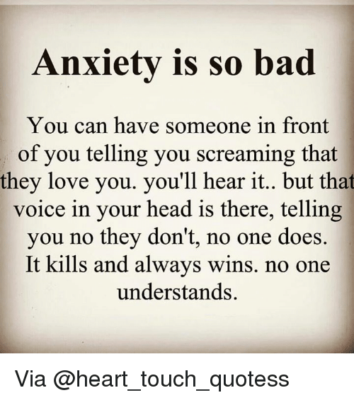 Anxiety Is So Bad You Can Have Someone in Front of You
