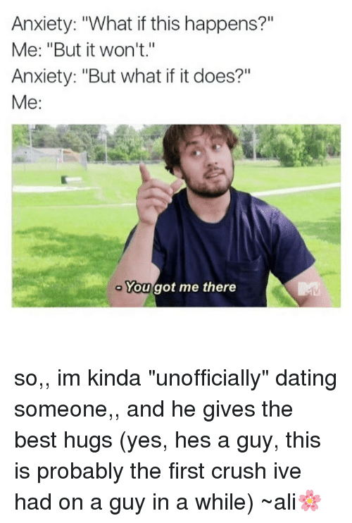 Dating gives me anxiety