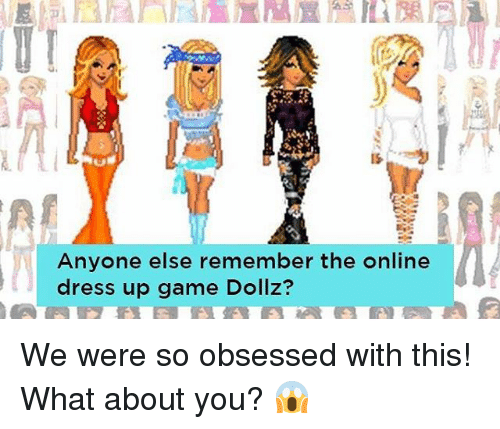 Anyone Else Remember the Online Dress Up Game Dollz? We Were