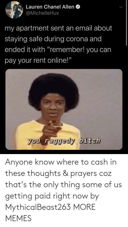 Dank, Memes, and Target: Anyone know where to cash in these thoughts & prayers coz that's the only thing some of us getting paid right now by MythicalBeast263 MORE MEMES
