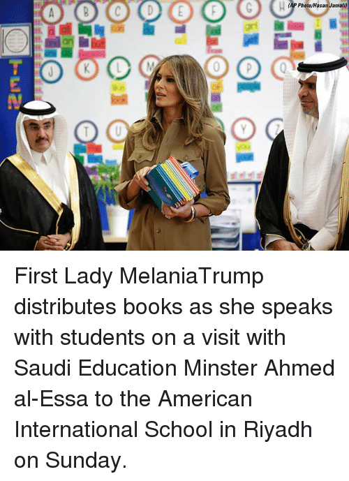 Books, Memes, and School: (AP Photo/Hasan Jamali) First Lady MelaniaTrump distributes books as she speaks with students on a visit with Saudi Education Minster Ahmed al-Essa to the American International School in Riyadh on Sunday.
