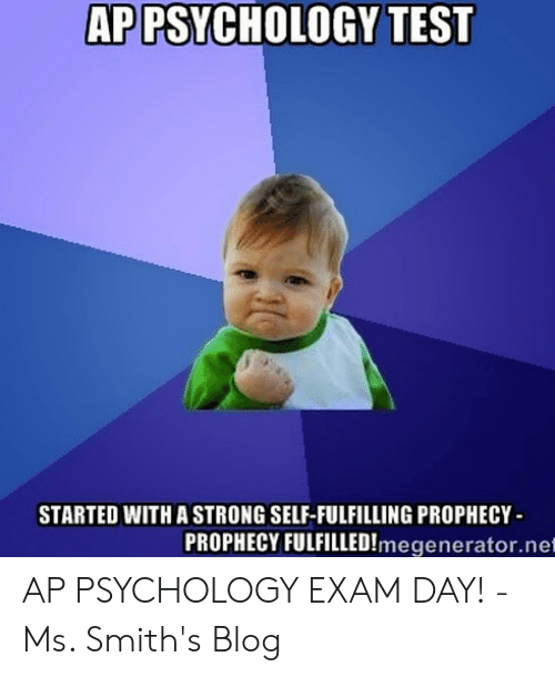 Ap Psychology Test Started With A Strong Self Fulfilling Prophecy