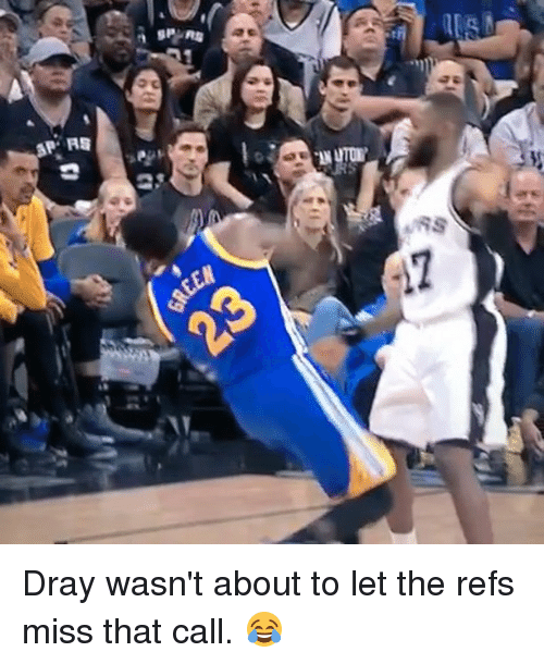 Basketball, Golden State Warriors, and Sports: AP RS  a SPAR Dray wasn't about to let the refs miss that call. 😂