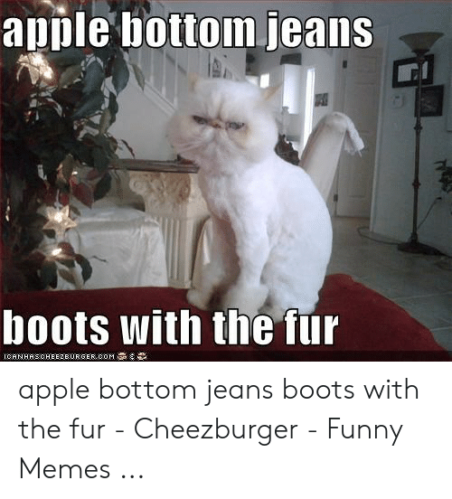 Apple Bottom Jeans Boots With the Fur CANHASCHEE2BURGER ooM