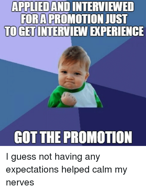 guess help and helps appliedandinterviewed fora promotion just to cet interview xperience got