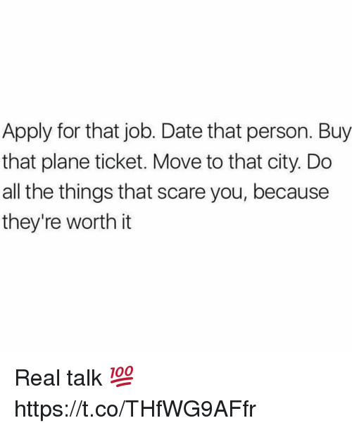 Apply For That Job Date That Person Buy That Plane Ticket Move To