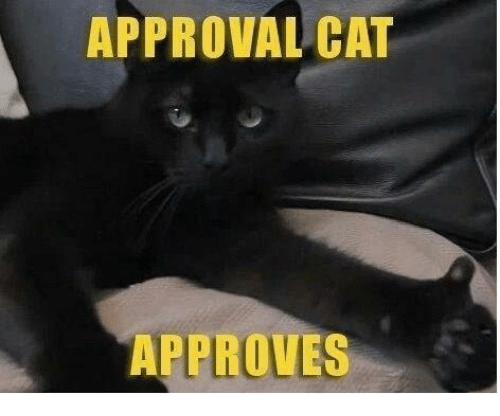 [Image: approval-cat-approves-12347512.png]
