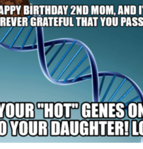 appy birthday 2nd mom and i rever grateful that you 17908679 ✅ 25 best memes about happy birthday daughter meme happy