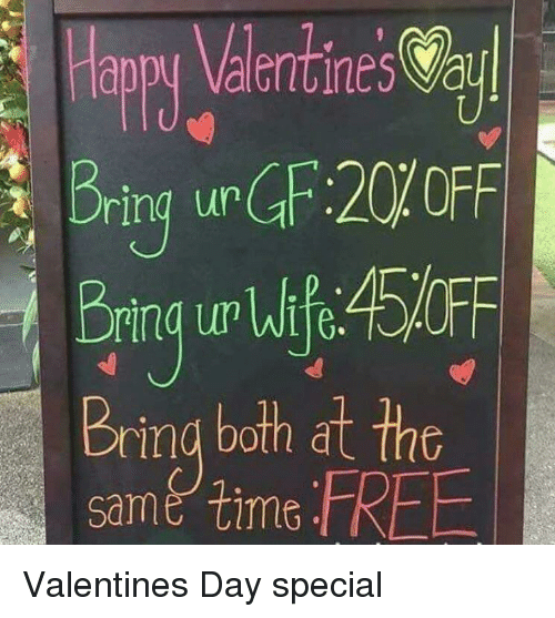 Valentine's Day, Funny Signs, and Ring: appy Valerntines Va  ring uGF:20% OFF  Bring uw lfe45OFF  Bring both at the  same iFREE