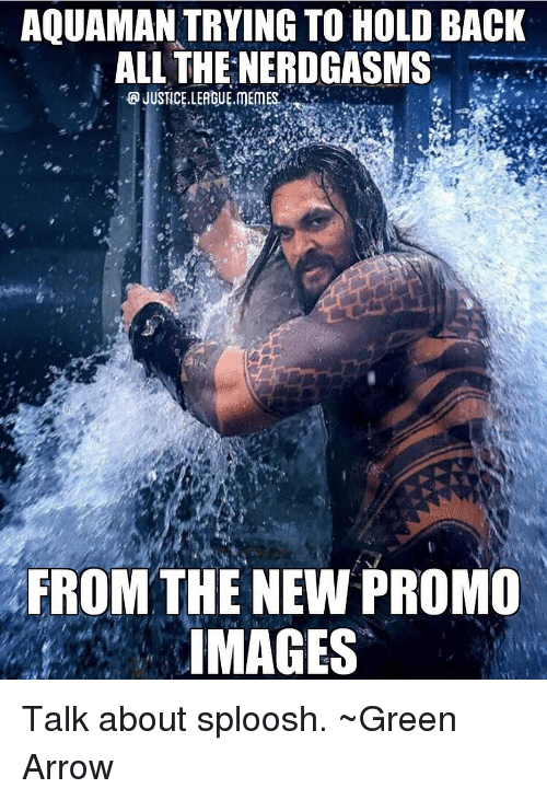 Arrow, Images, and Justice League: AQUAMAN TRYING TO HOLD BACK  | ALL THENERDGASMS-  FROM THE NEW PROMO  IMAGES Talk about sploosh. ~Green Arrow