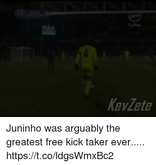 Memes, Free, and 🤖: ar  Kevlete Juninho was arguably the greatest free kick taker ever..... https://t.co/ldgsWmxBc2