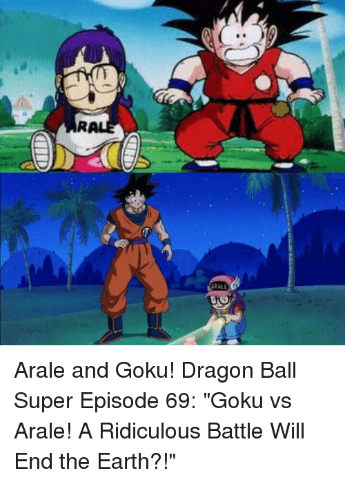 arale arale and goku dragon ball super episode 69 goku vs arale a