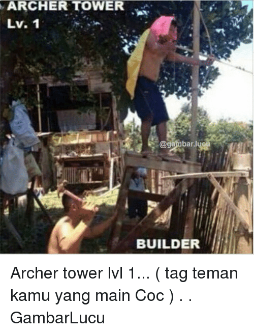 ARCHER TOWER Lv 1 Lyel BUILDER Archer Tower Lvl 1 Tag Teman