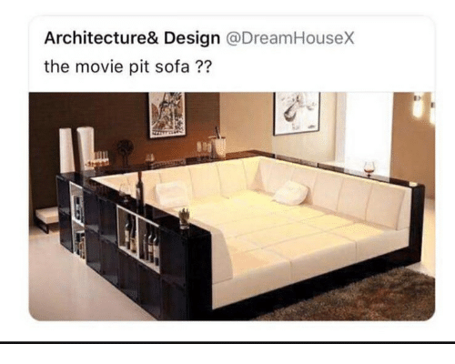 Movie Design And Sofa Architecture Dreamhouse X The Pit