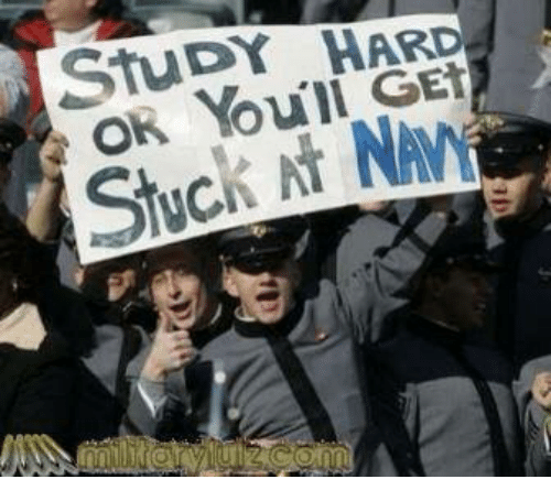 Image result for study hard get stuck at navy