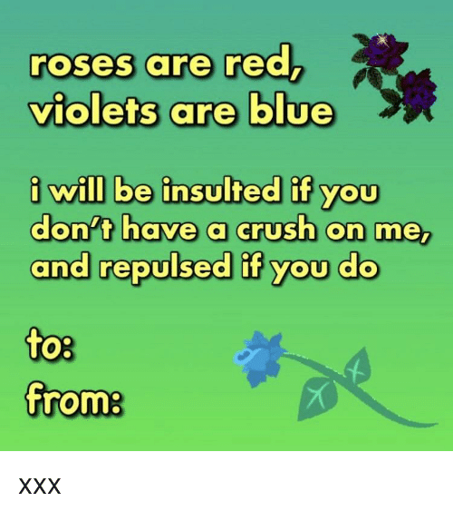 Blue violets insults are roses red are Rhyming Insults