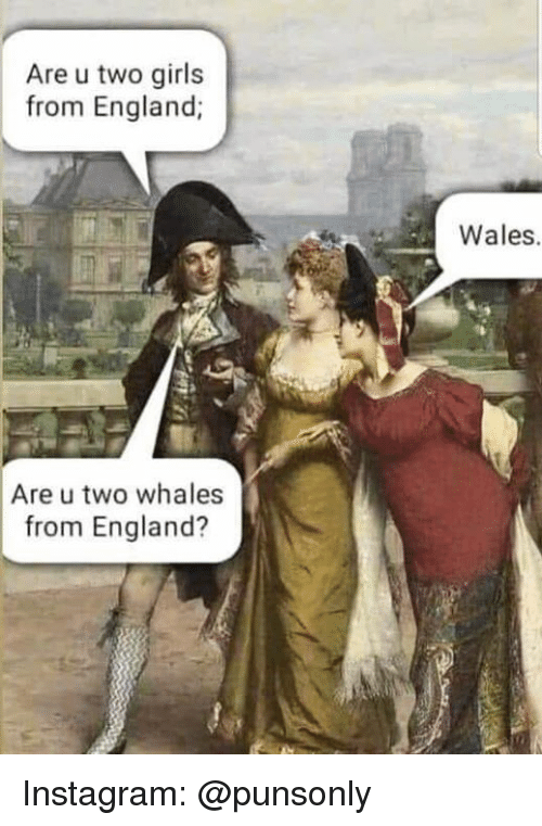 https://pics.me.me/are-u-two-girls-from-england-wales-are-u-two-37077820.png