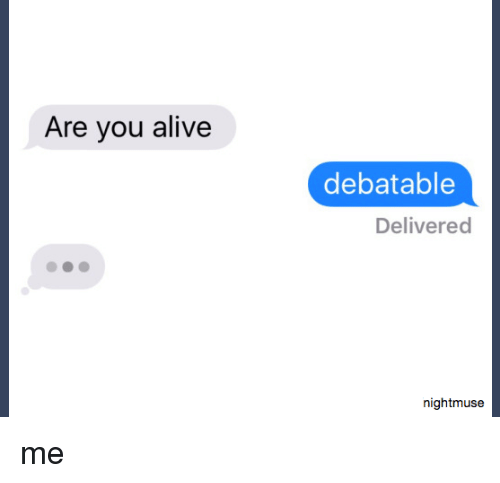 Are You Alive